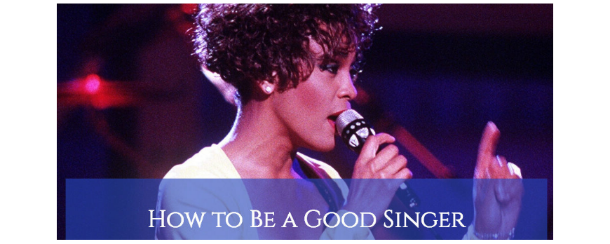 How to Be a Good Singer (9 Tips and 3 Mistakes to Avoid)